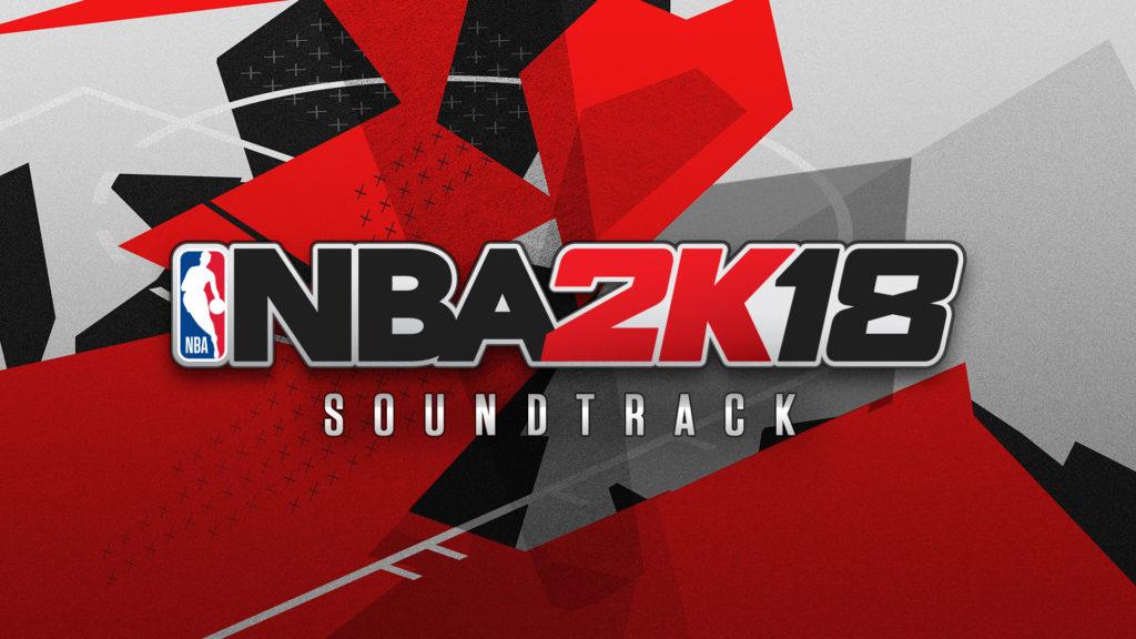 NBA 2k18 Soundtrack